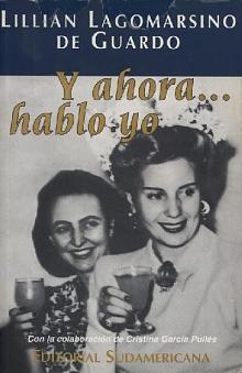 Tapa del libro Y ahora...hablo yo - Lilian Lagomarsino de Guardo -