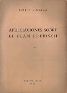 Tapa del libro Apreciaciones sobre el Plan Prebisch - José Liceaga -