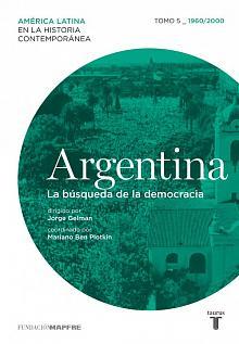 Tapa del libro Argentina, la búsqueda de la democracia - Jorge Gelman (director) -