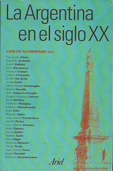 Tapa del libro La argentina en el siglo xx - Carlos Altamirano (compilador) -
