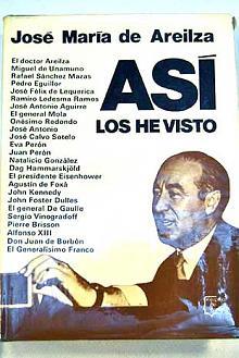 Tapa del libro Así los he visto - José María De Areilza -