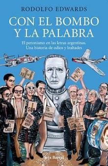 Tapa del libro Con el bombo y la palabra - Rodolfo Edwards - <dt>Año</dt> <dd>2013</dd>