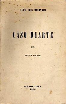 Tapa del libro caso duarte - Aldo Luis Molinari -