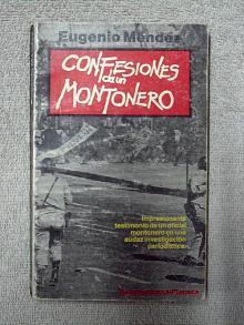 Tapa del libro Confesiones de un montonero - Eugenio Méndez -