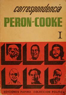 Tapa del libro Correspondencia Perón-Cooke - John William Cooke -