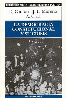Tapa del libro La democracia constitucional y su crisis - Darío Cantón y otros -