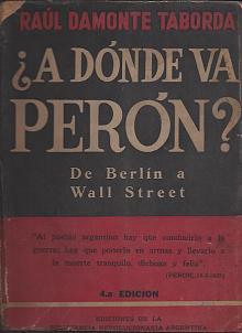 Tapa del libro ¿A dónde va Perón? - Raúl Damonte Taborda -
