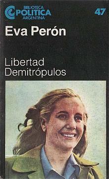 Tapa del libro Eva Perón - Libertad Demitrópulos -