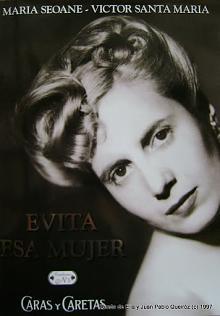 Tapa del libro Evita, esa mujer - María Seoane y Víctor Santa María -
