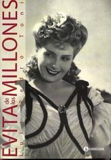 Tapa del libro Evita de los millones - Luis Pedro Toni -