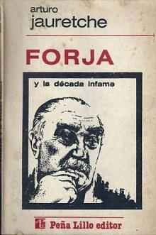 Tapa del libro Forja y la década infame - Arturo Jauretche -