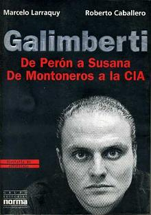 Tapa del libro Galimberti - Marcelo Larraquy y Roberto Caballero -
