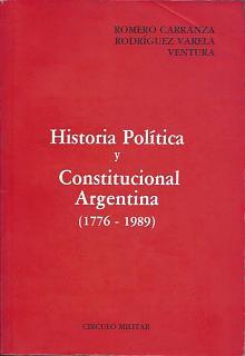 Tapa del libro historia política y constitucional argentina - Ambrosio Romero Carranza y otros -