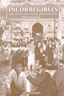 Tapa del libro Incorregibles - Roberto Surra -
