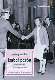 Tapa del libro Isabel Perón - Julio González -