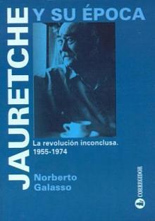 Tapa del libro Jauretche y su época - Norberto Galasso -
