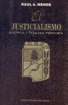 Tapa del libro El Justicialismo  - Raúl Mende -