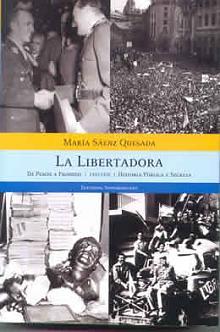 Tapa del libro La Libertadora (1955-1958) - María Sáenz Quesada -