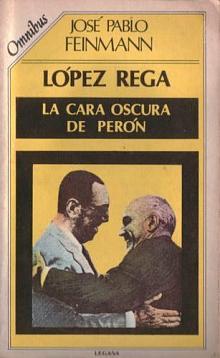 Tapa del libro López Rega - José Pablo Feinmann -