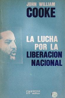 Tapa del libro La lucha por la liberación nacional - John William Cooke -