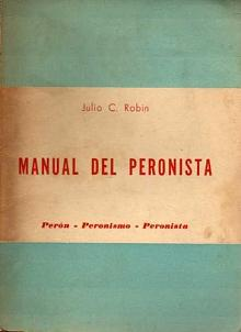 Tapa del libro Manual del Peronista - Julio Robin -