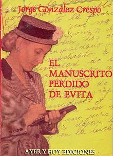 Tapa del libro El manuscrito perdido de Evita - Jorge González Crespo -