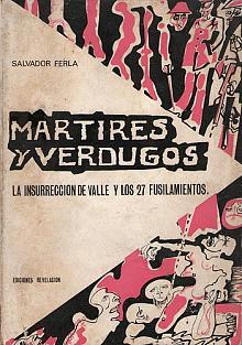 Tapa del libro Mártires y verdugos - Salvador Ferla -