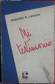 Tapa del libro Mi testimonio - Alejandro Lanusse -