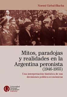 Tapa del libro Mitos, paradojas y realidades en la Argentina Peronista (1946-1955) - Noemí Girbal Blacha -