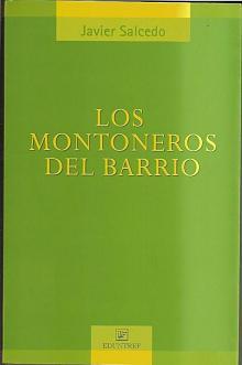 Tapa del libro Los montoneros del barrio - Javier Salcedo -