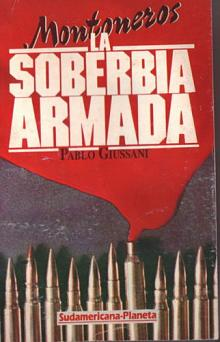Tapa del libro Montoneros, La soberbia armada - Pablo Giussani -