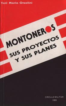Tapa del libro Montoneros, sus proyectos y sus planes - Mario Orsolini -