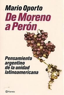 Tapa del libro De Moreno a Perón - Mario Oporto -