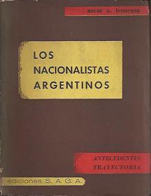 Tapa del libro Los nacionalistas argentinos - Oscar Troncoso -
