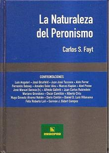 Tapa del libro La naturaleza del Peronismo - Carlos Fayt -