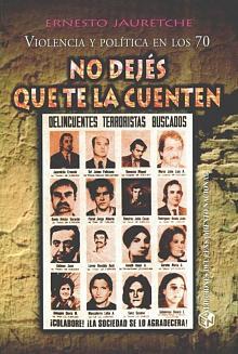 Tapa del libro No dejés que te la cuenten - Ernesto Jauretche -