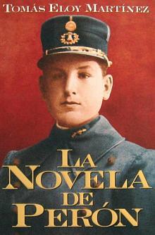 Tapa del libro La novela de Perón - Tomás Eloy Martínez -