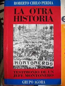 Tapa del libro la otra historia - Roberto Cirilo Perdía -