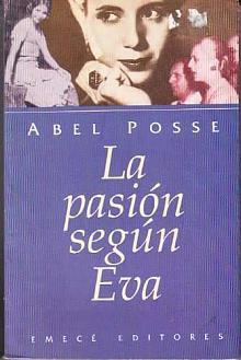 Tapa del libro La pasión según Eva - Abel Posse -