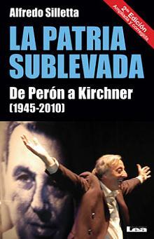 Tapa del libro La Patria sublevada - Alfredo Silleta -