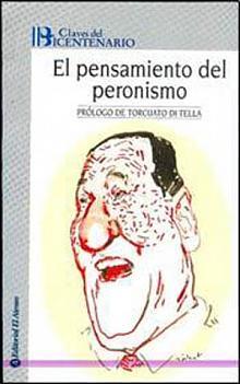 Tapa del libro El pensamiento del Peronismo - Ricardo De Titto -