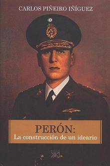 Tapa del libro Perón - Carlos Piñeiro Iñíguez -