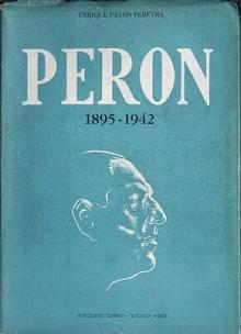 Tapa del libro Perón - Enrique Pavón Pereyra -