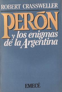 Tapa del libro Perón y los enigmas de la Argentina - Robert Crassweller -