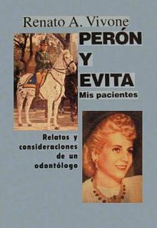 Tapa del libro Perón y Evita, mis pacientes - Renato Vivone -