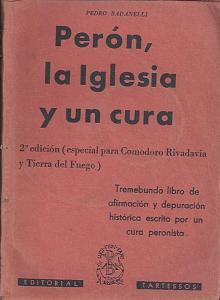 Tapa del libro perón, la iglesia y un cura - Pedro Badanelli -
