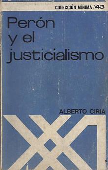 Tapa del libro perón y el justicialismo - Alberto Ciria -