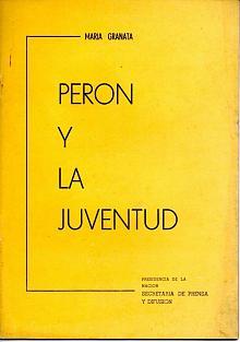 Tapa del libro perón y la juventud - María Granata -