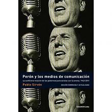 Tapa del libro Perón y los medios de comunicación - Pablo Sirvén -