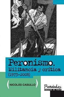 Tapa del libro Peronismo - Nicolás Casullo -